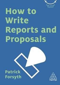 Chapter 12: Writing Reports and Proposals - Businessaysnet